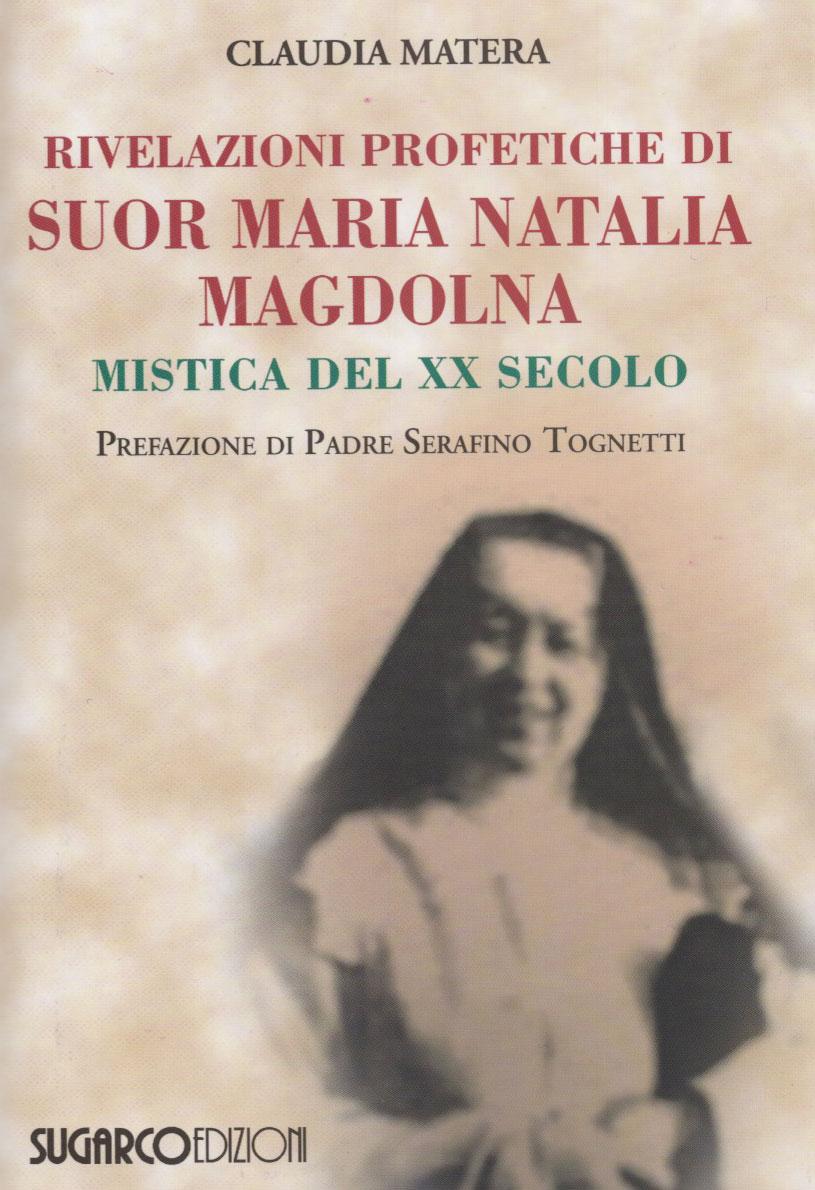 Rivelazioni profetiche di suor Maria Natalia Magdolna